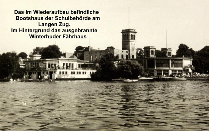"""Hamburger Schüler-Ruderverband, Das Bootshaus """"Am Langen Zug"""" nach den Bombennächten des 2. Weltkriegs"""